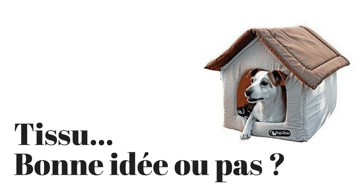 Acheter une niche pour chien en tissu bonne ou mauvaise for Acheter piscine pour chien